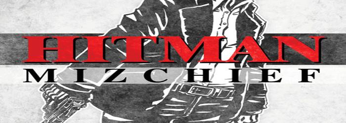 Mizchief – Hitman EP