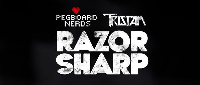 Pegboard Nerds & Tristam – Razor Sharp