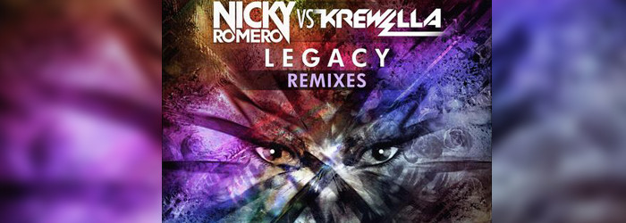 Nicky Romero vs. Krewella – Legacy (Remixes)