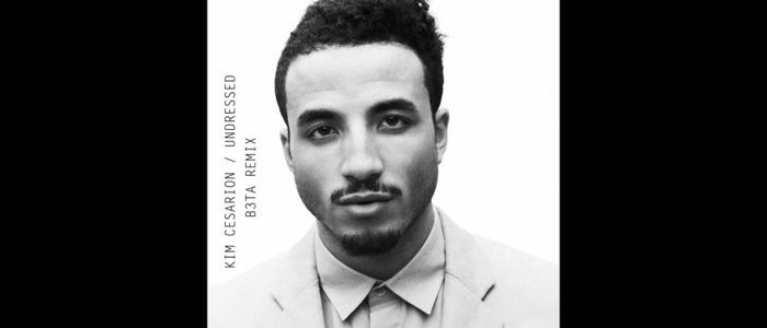 Kim Cesarion – Undressed (B3TA Remix)